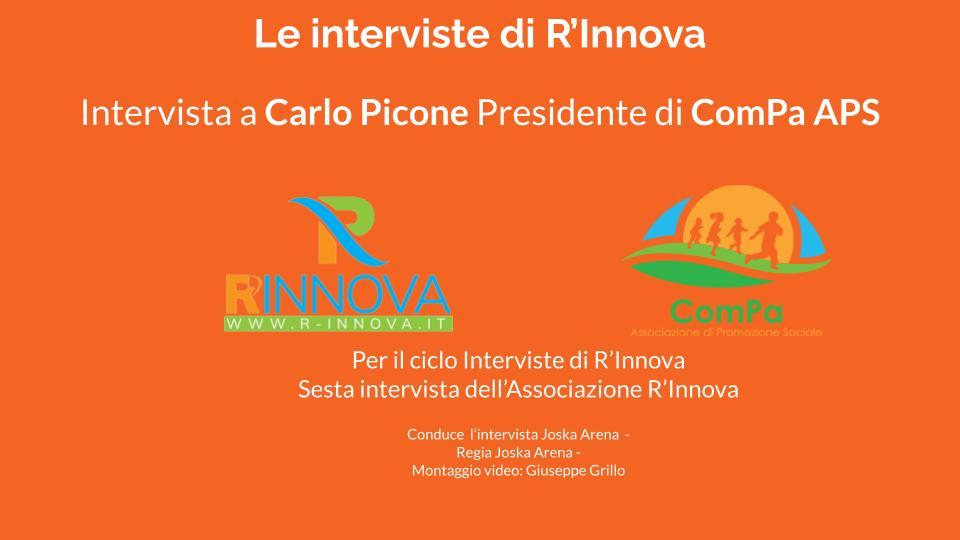 Le interviste di R'Innova : Carlo Picone presidente di ComPa
